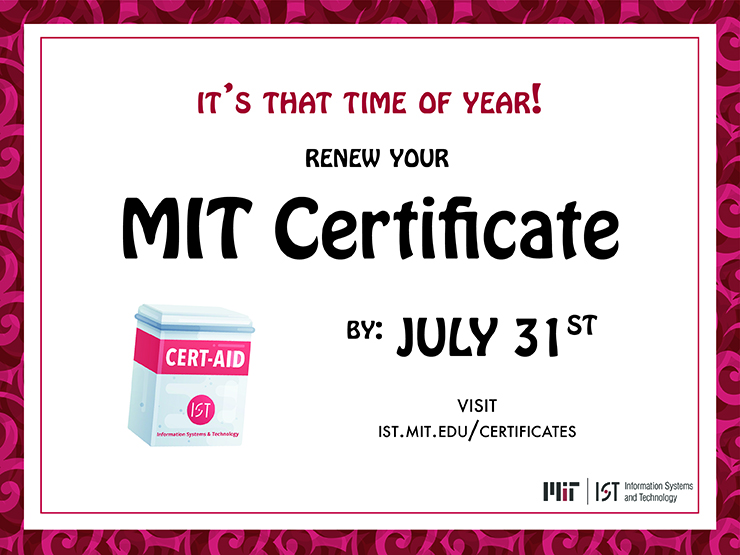 It's MIT certificate renewal season! | Information Systems