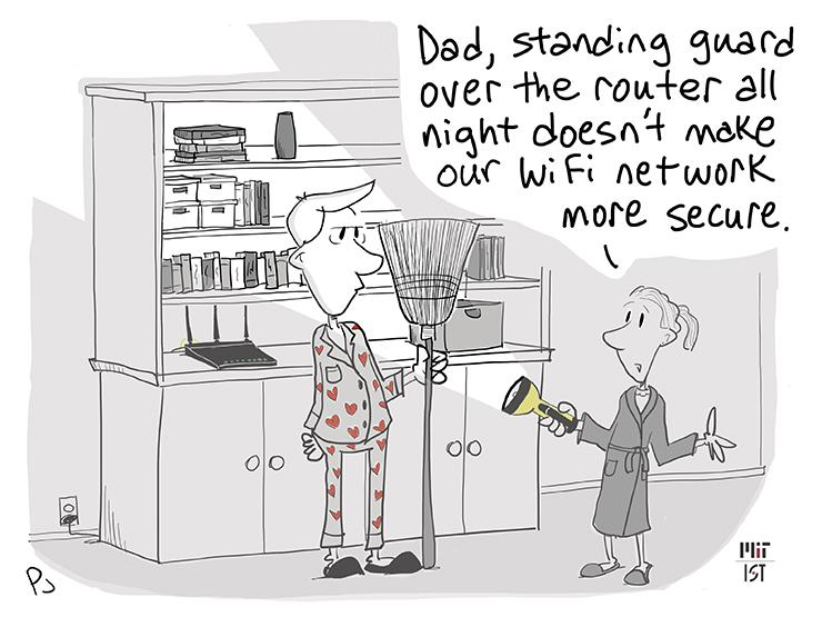 """Cartoon of a tired-looking man in pajamas standing in the dark in front of shelves with a router on it. A young girl holding a flashlight says """"Dad, standing guard over the router all night doesn't make our WiFi network more secure."""""""