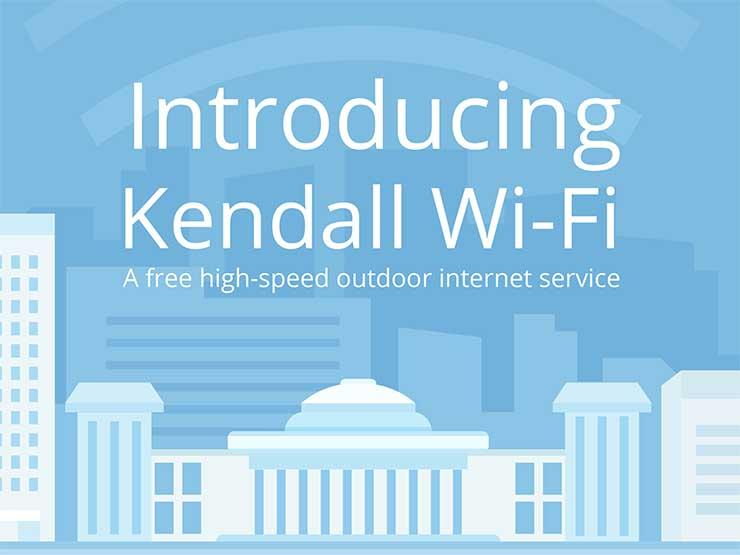 Introducing Kendall Wi-Fi, a free high-speed outdoor internet service