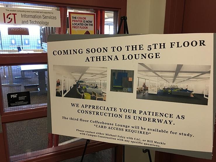 Sign outside W20-575 saying Coming soon to the 5th floor Athena lounge